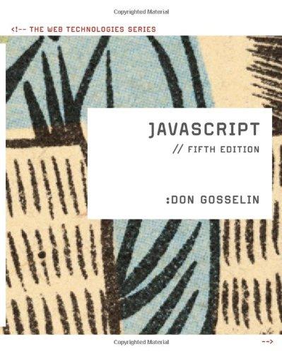 9780538748872: JavaScript: The Web Technologies Series