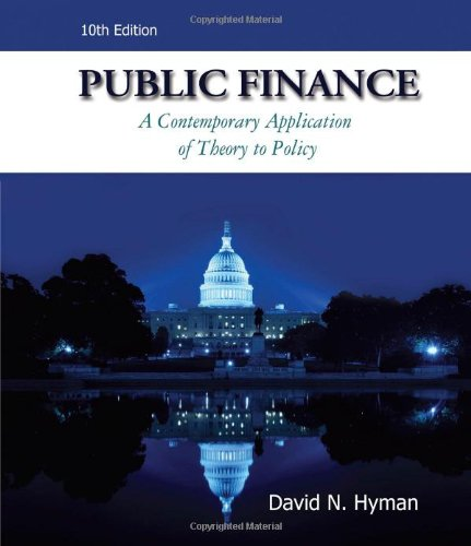 9780538754460: Public Finance: A Contemporary Application of Theory to Policy