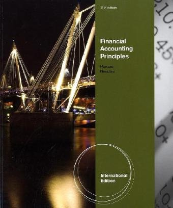 Financial Accounting Principles, International Edition: Powers/needles/crosson