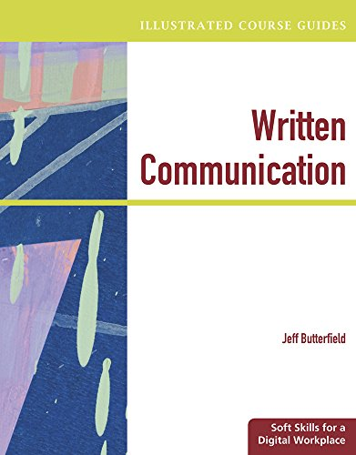 Bundle: Illustrated Course Guides: Written Communication -: Jeff Butterfield
