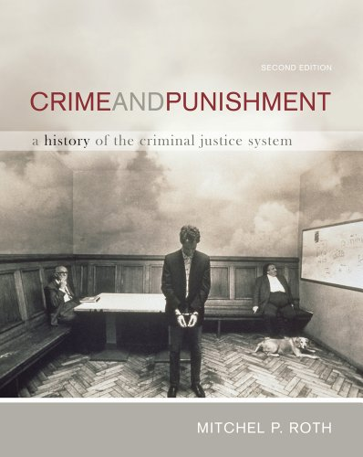 Bundle: Crime and Punishment: A History of the Criminal Justice System, 2nd + Careers in Criminal ...