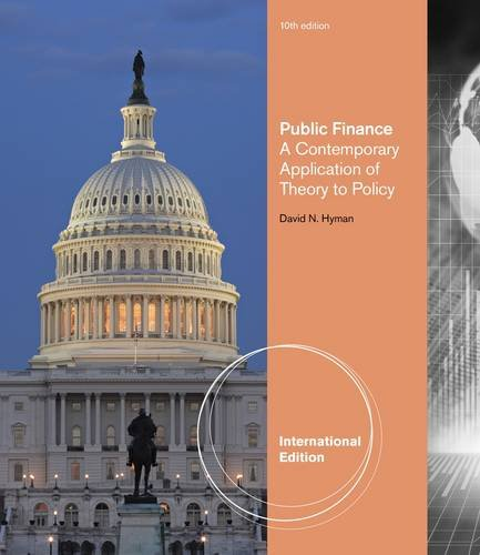 9780538797696: Public Finance: A Comtemporary Application Theory Policy