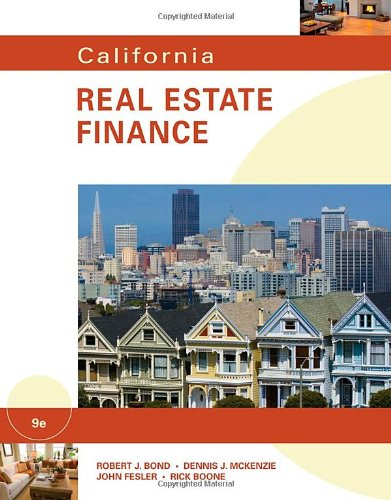 9780538798327: California Real Estate Finance