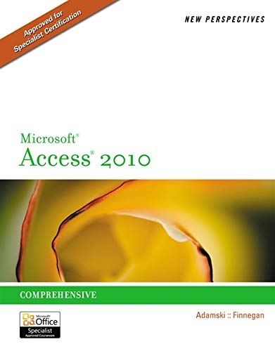 9780538798471: New Perspectives on Microsoft Access 2010, Comprehensive (New Perspectives Series: Individual Office Applications)