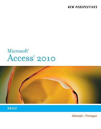 9780538798495: New Perspectives on Microsoft Access 2010, Brief (Available Titles Skills Assessment Manager (SAM) - Office 2010)