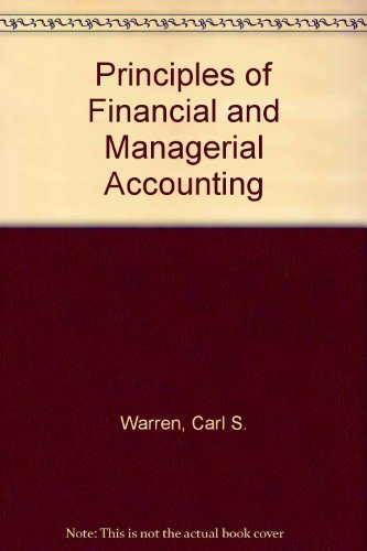 9780538801713: Principles of Financial and Managerial Accounting