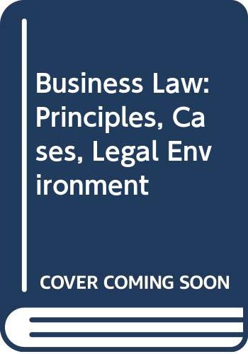 9780538802345: Business Law: Principles, Cases, Legal Environment