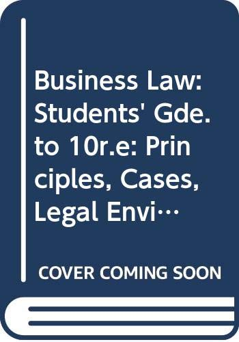 9780538802352: Business Law: Students' Gde.to 10r.e: Principles, Cases, Legal Environment