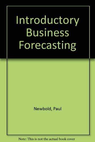 9780538802475: Introductory Business Forecasting