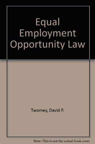Equal Employment Opportunity Law: Twomey, David P.