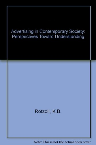 9780538805940: Advertising in Contemporary Society: Perspectives Toward Understanding