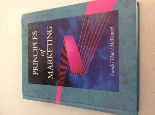 Principles of Marketing (1st edition): Lamb, Charles W.,