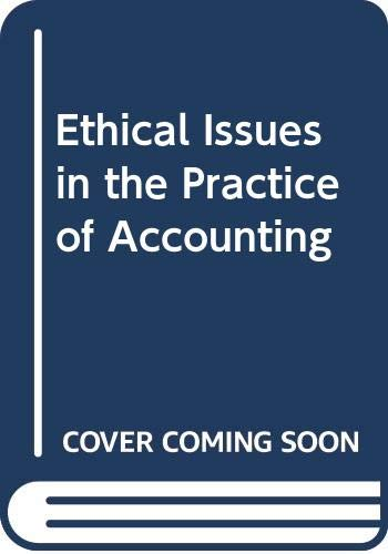 9780538817356: Ethical Issues in the Practice of Accounting