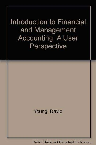 9780538817745: Introduction to Financial and Management Accounting: A User Perspective