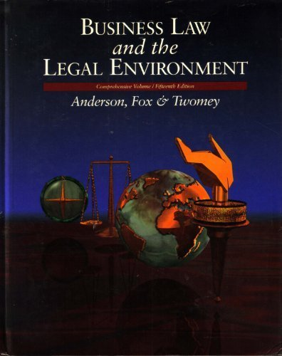 Business Law and the Legal Environment: Ronald Aberdeen Anderson,
