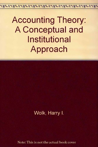 9780538821599: Accounting Theory: A Conceptual and Institutional Approach