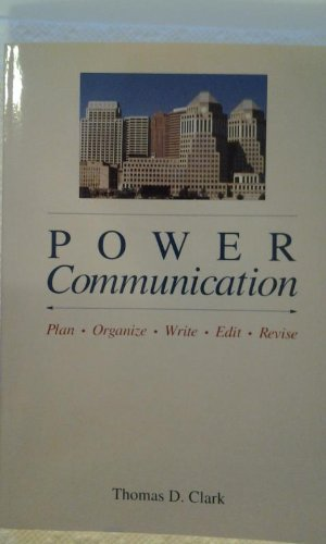 9780538822992: Power Communication: Plan, Organize, Write, Edit, Revise