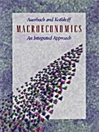 9780538824743: Macroeconomics: An Integrated Approach