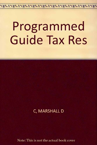 Programmed Guide to Tax Research: Marshall, Don C.,