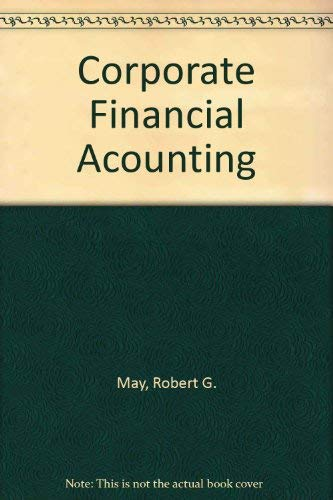 9780538830744: Corporate Financial Accounting
