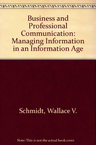 9780538832502: Business and Professional Communication: Managing Information in an Information Age