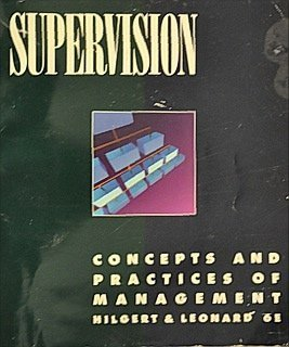 Supervision: Concepts and Practices of Management (GC-Principles of Management): Hilgert, Raymond L...