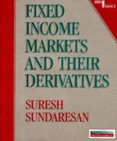9780538840057: Fixed Income Markets and Their Derivatives