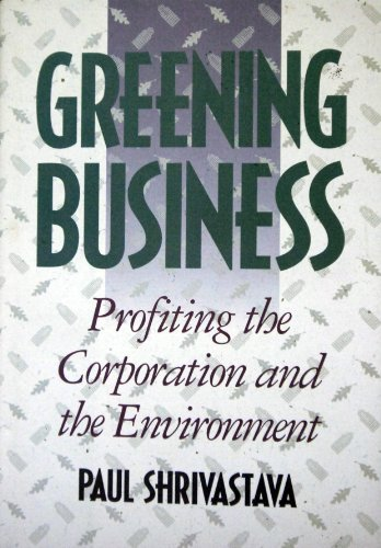 9780538844529: Greening Business: Profiting the Corporation and the Environment