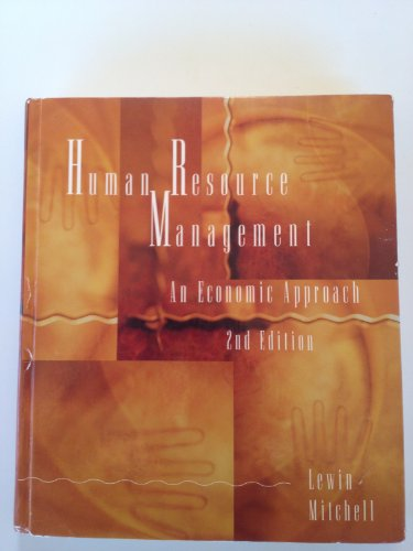 Stock image for Human Resource Management: An Economic Approach for sale by Bayside Books