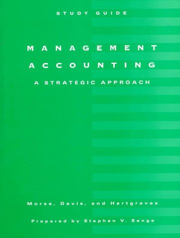 9780538844918: Management Accounting: A Strategic Approach (Ab Accounting Principles)