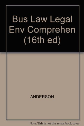9780538845267: Business Law and the Legal Environment, Comprehensive Volume (16th ed)