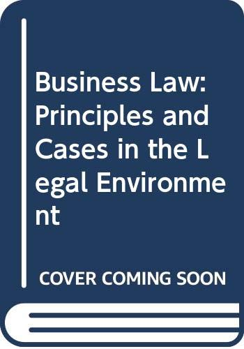 9780538845533: Business Law: Principles and Cases in the Legal Environment