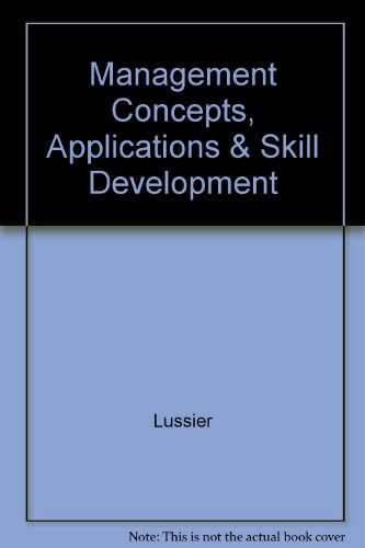9780538851275: Management Concepts, Applications & Skill Development