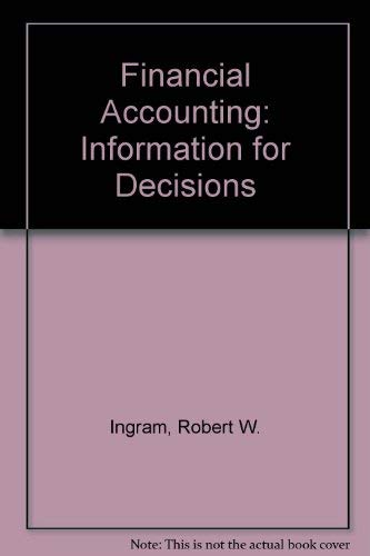 9780538851343: Financial Accounting: Information for Decisions