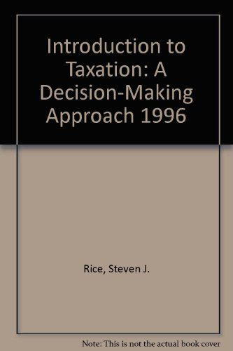 9780538855280: Introduction to Taxation: A Decision-Making Approach 1996