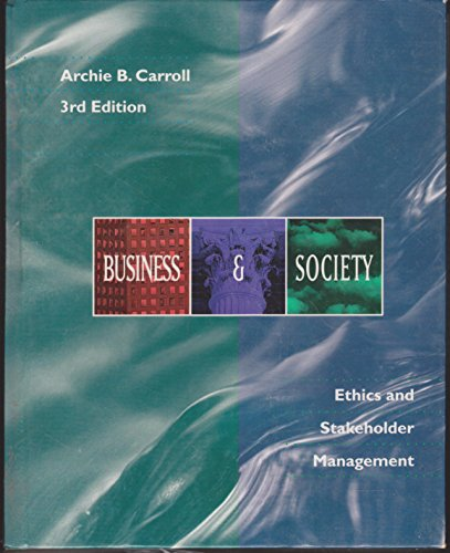 9780538856263: Business and Society: Ethics and Stakeholder Management