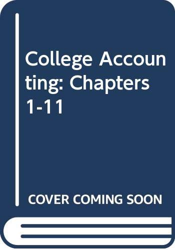 College Accounting: Chapters 1-11: Robert L. Dansby,