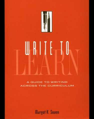 9780538859912: Write to Learn: Guide to Writing Across the Curriculum