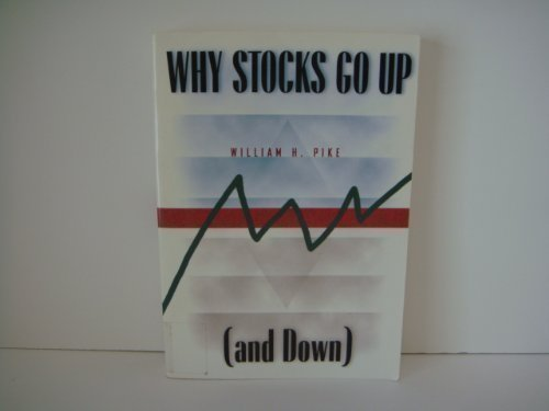 Why Stocks Go Up (And Down)