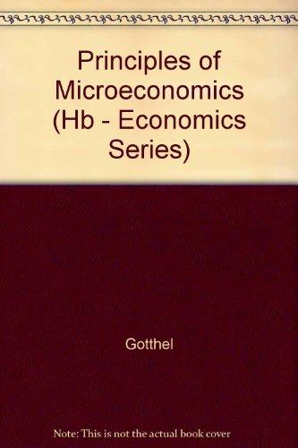 Principles of Microeconomics: Gotthel