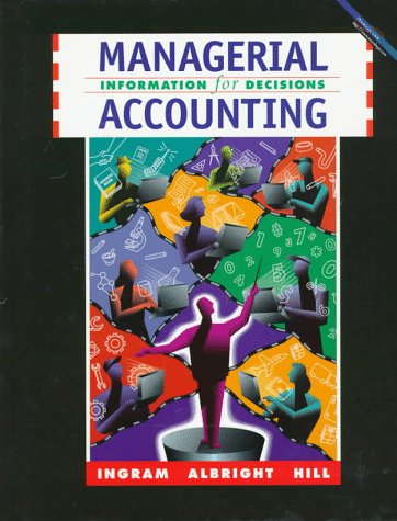 9780538867177: Managerial Accounting: Information for Decisions