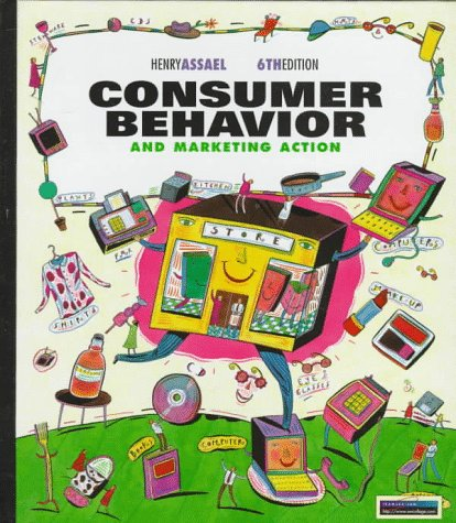 9780538867702: Consumer Behavior and Marketing Action