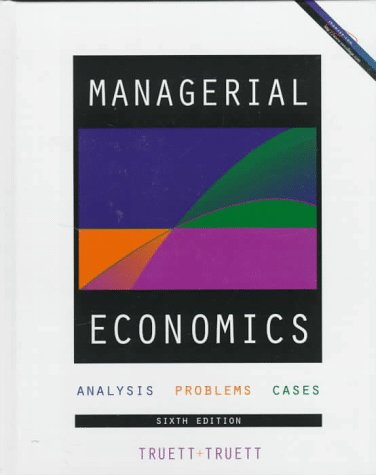 9780538868716: Managerial Economics: Analysis, Problems, Cases