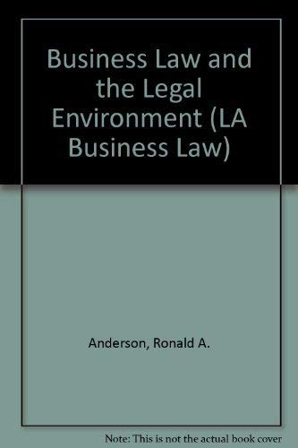 9780538868990: Business Law and the Regulatory Environment: Principles and Cases (LA Business Law)