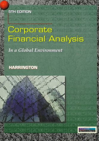 Corporate Financial Analysis in A Global Environment: Harrington, Diana R.