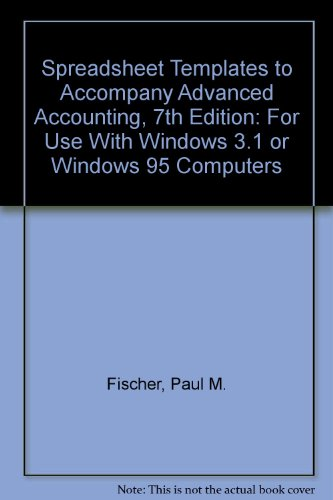 9780538870450: Spreadsheet Templates to Accompany Advanced Accounting, 7th Edition: For Use With Windows 3.1 or Windows 95 Computers