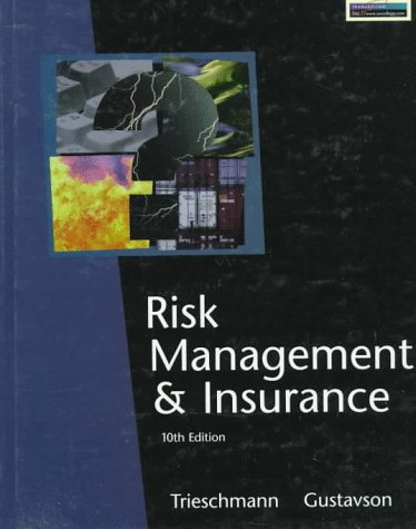9780538870962: Risk Management and Insurance