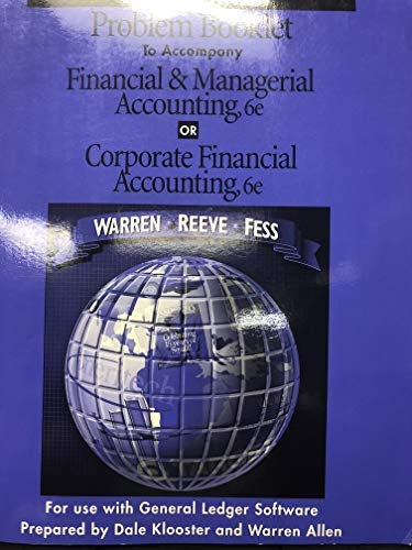Problem Booklet to Accompany Financial & Managerial: Klooster, Dale, Allen,