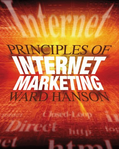 Principles of Internet Marketing: Ward Hanson