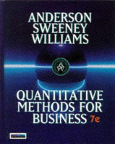 Quantitative Methods for Business: David R. Anderson,